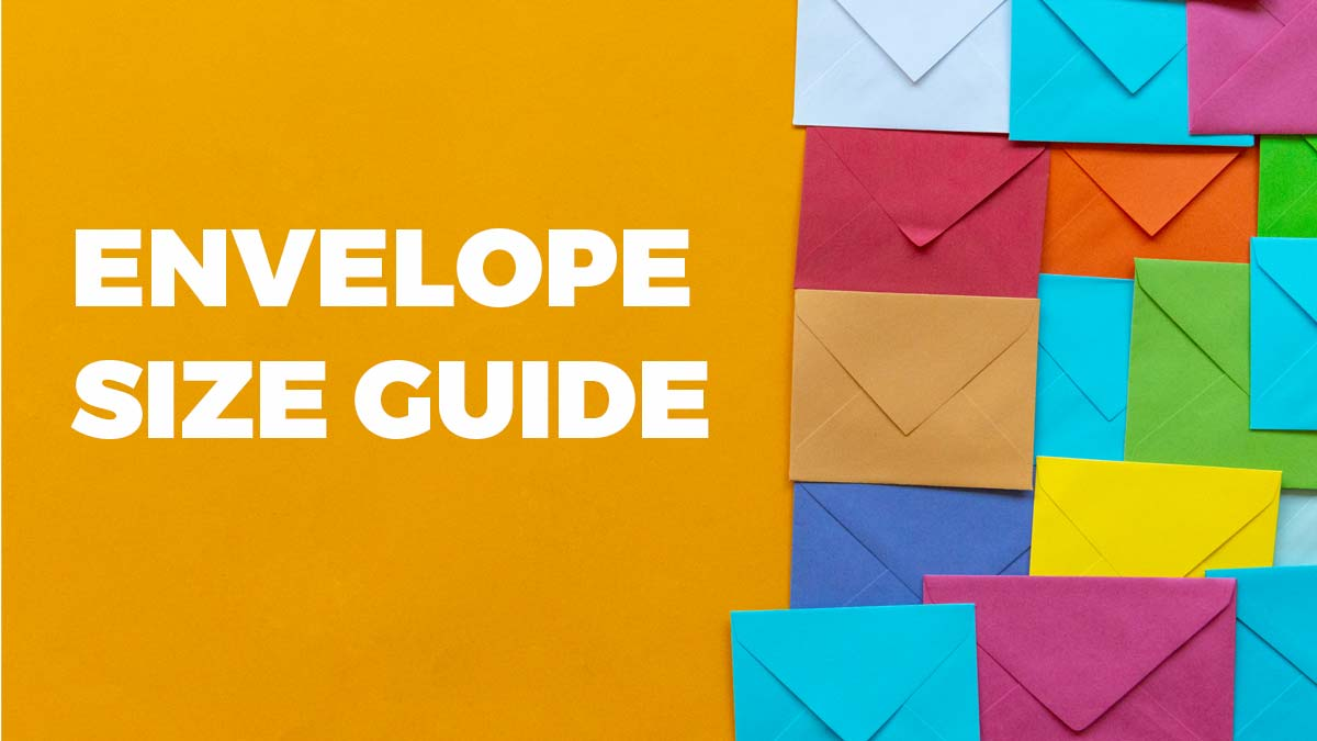 Our guide to envelope sizes and their uses