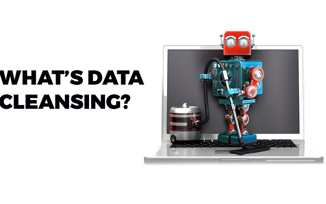 What's data cleansing and why is it important to do regularly?