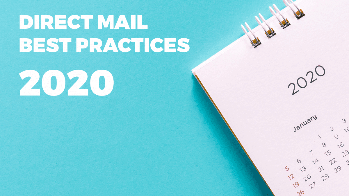 Direct Mail Marketing Best Practices 2020