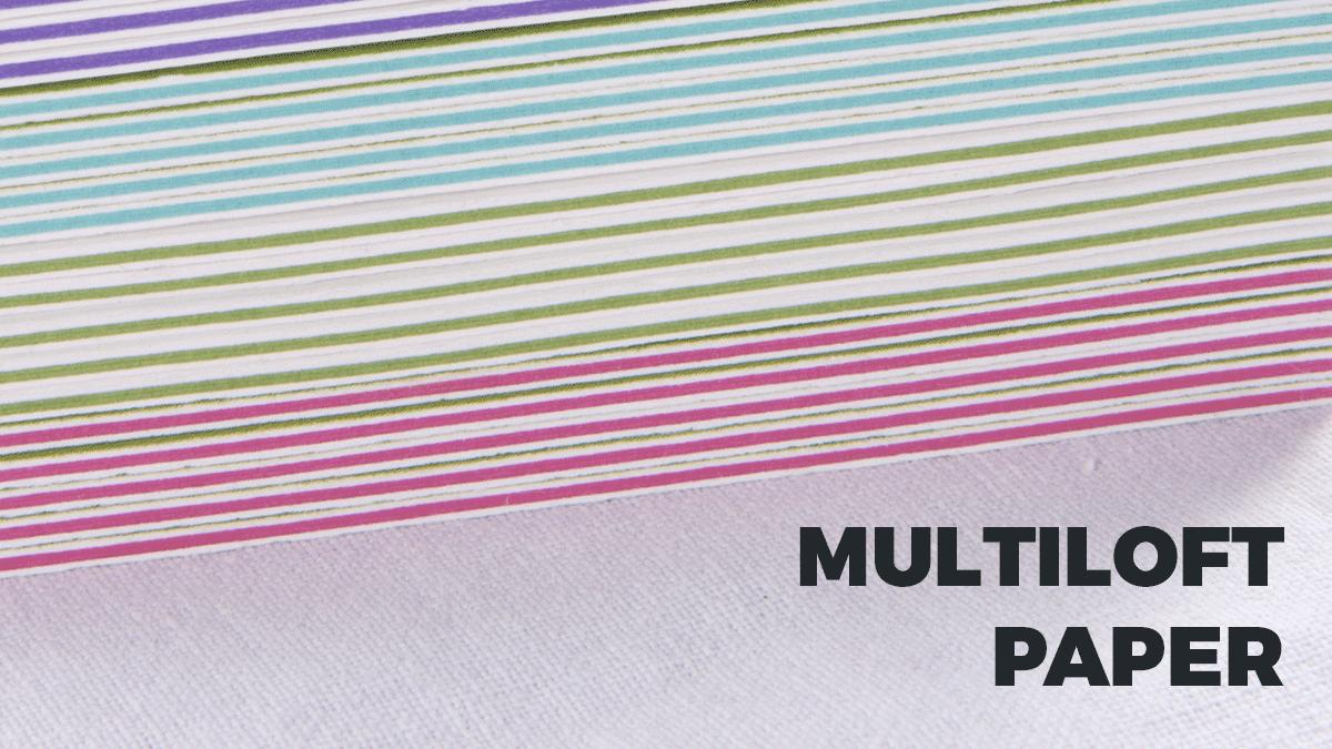 Multiloft paper