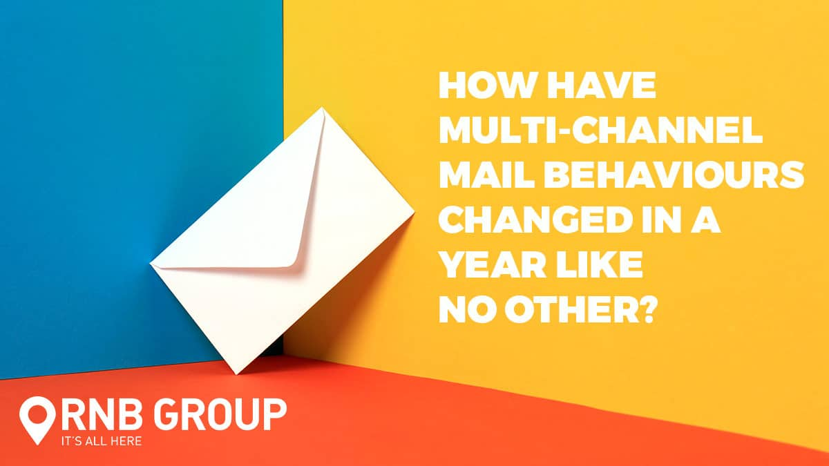 How have multi-channel mail behaviours changed in a year like no other?