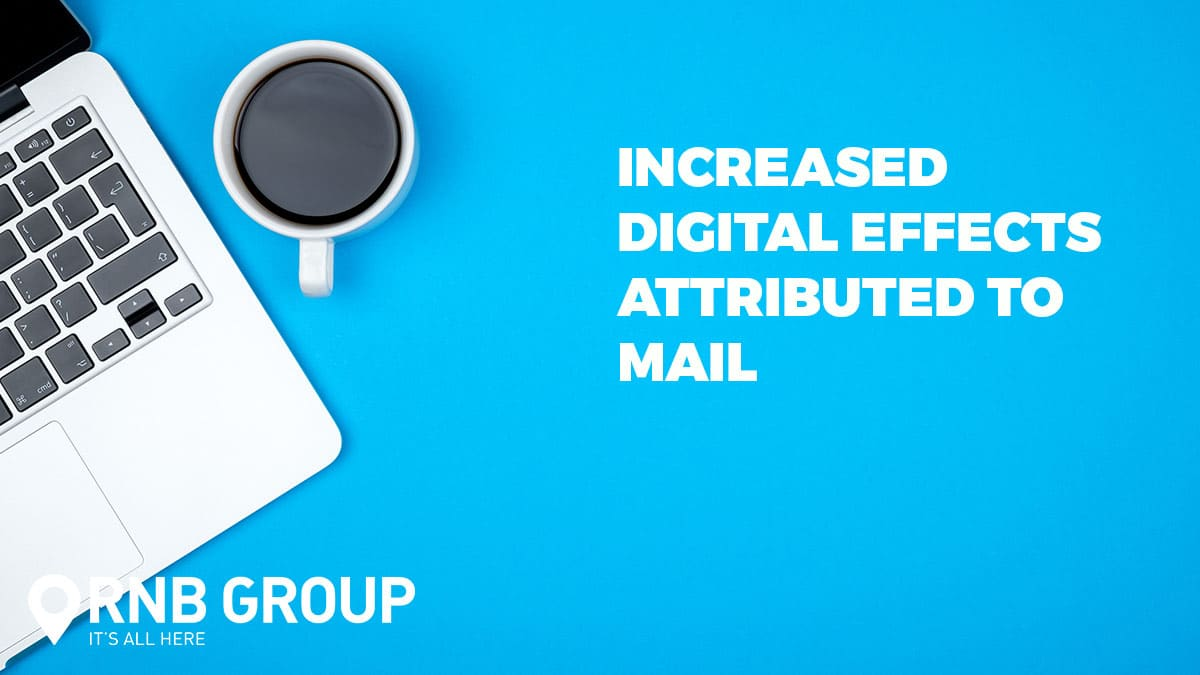 Increased digital effects attributed to mail
